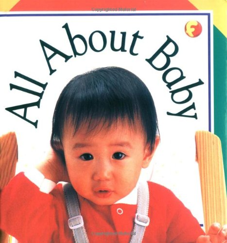 9781564585301: All About Baby (Soft-to-Touch Books)