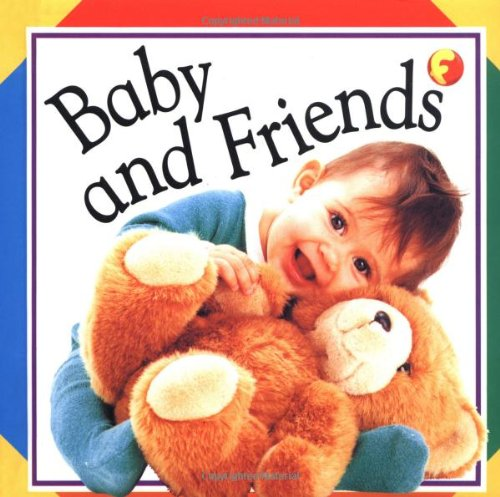 9781564585318: Baby and Friends (Soft-to-Touch Books)