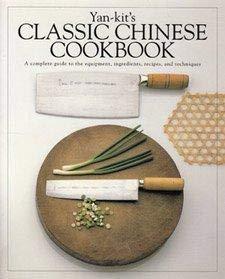 9781564585455: Yan Kit's Classic Chinese Cookbook