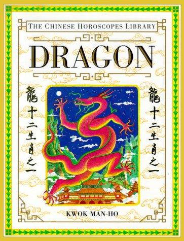 9781564586025: Dragon (The Chinese Horoscopes Library)