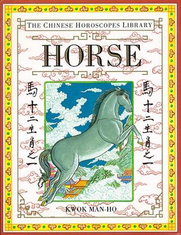 9781564586032: Horse (The Chinese Horoscopes Library)