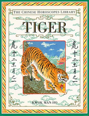 9781564586117: Tiger (The Chinese Horoscopes Library)