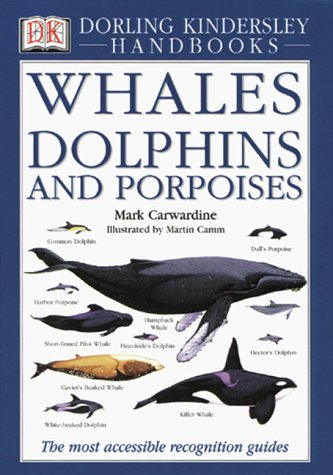 9781564586209: Whales Dolphins and Porpoises (Eyewitness Handbooks)