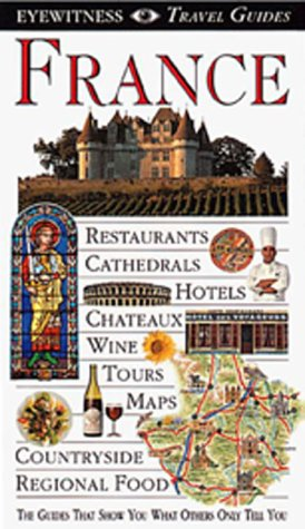 9781564586469: France (Eyewitness Travel Guide)