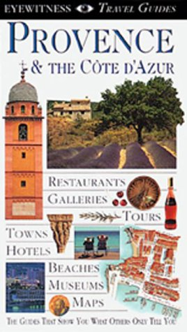 9781564588609: Provence & the Cote D'Azur (Eyewitness Travel Guides)