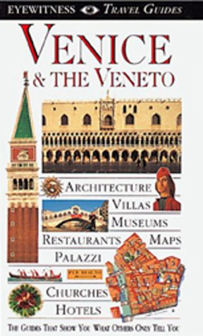 Venice & the Veneto (EYEWITNESS TRAVEL GUIDE): Catling, Christopher; Boulton, Susie