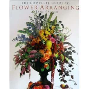 9781564588685: The Complete Guide to Flower Arranging