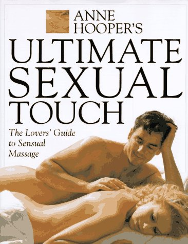 Ultimate Sexual Touch (1564588726) by Anne Hooper