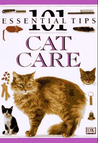 9781564589866: Cat Care (101 Essential Tips)