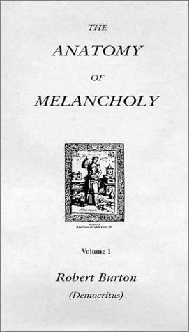 9781564590039: The Anatomy of Melancholy