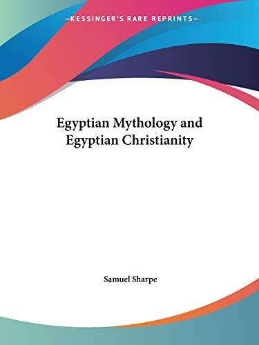 9781564591982: Egyptian Mythology and Egyptian Christianity