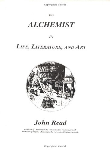 9781564592101: Alchemist in Life, Literature, and Art