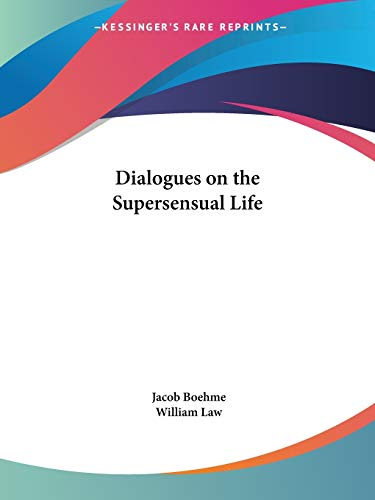 9781564592163: Dialogues on the Supersensual Life