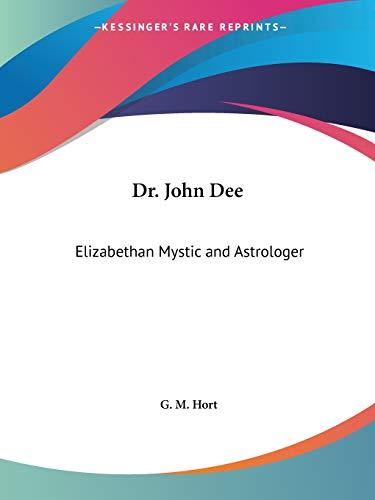 9781564593771: Dr. John Dee: Elizabethan Mystic and Astrologer