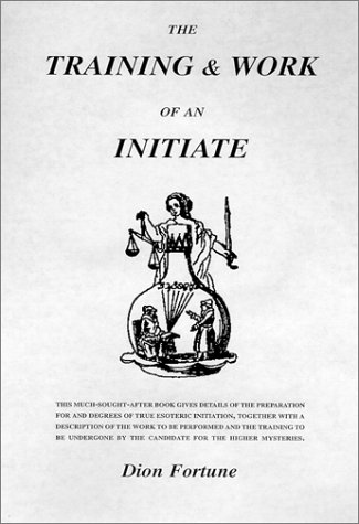 9781564594754: The Training & Work of an Initiate