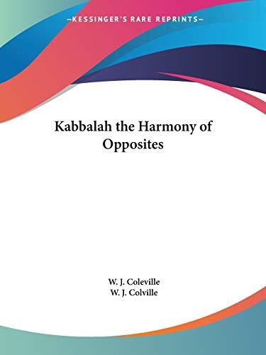 9781564594952: Kabbalah the Harmony of Opposites