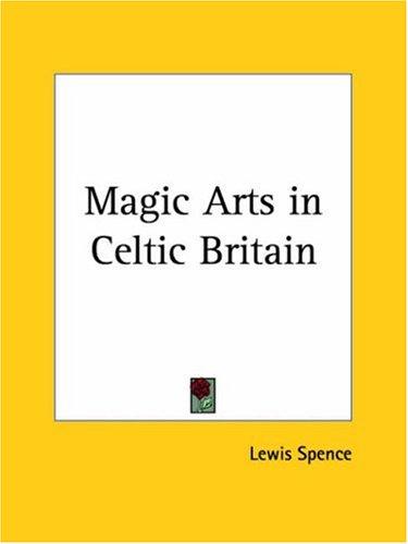 9781564595171: Magic Arts in Celtic Britain