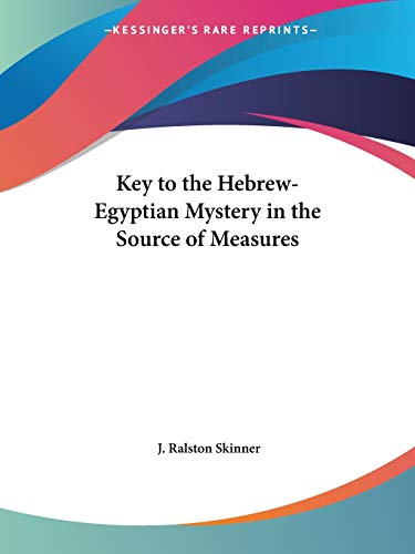 9781564595195: Key to the Hebrew-Egyptian Mystery in the Source of Measures