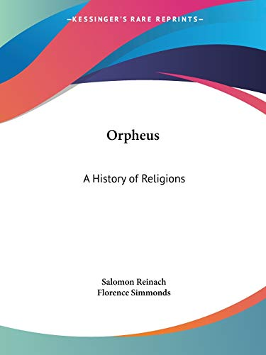 9781564595683: Orpheus: A History of Religions