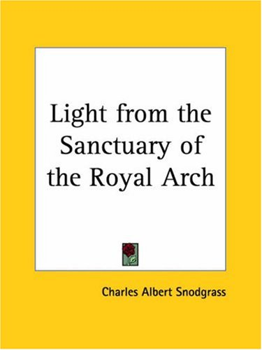 9781564596291: Light from the Sanctuary of the Royal Arch