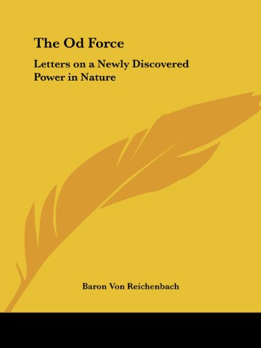 9781564596758: The Od Force: Letters on a Newly Discovered Power in Nature