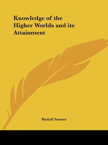 9781564597359: Knowledge of the Higher Worlds and its Attainment