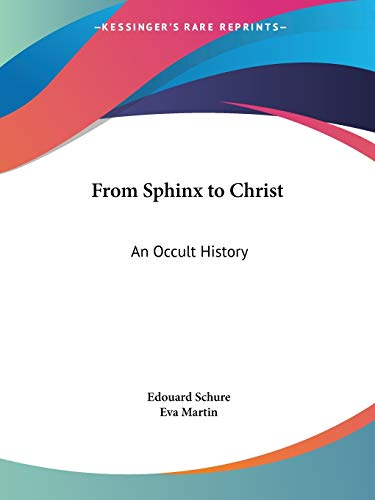 9781564597885: From Sphinx to Christ: An Occult History