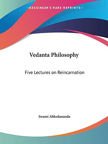 9781564598868: Vedanta Philosophy: Five Lectures on Reincarnation