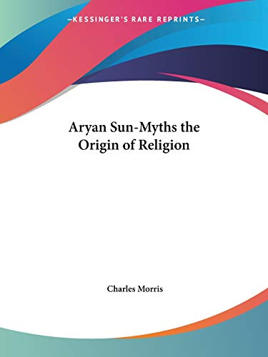 9781564598936: Aryan Sun-Myths the Origin of Religion