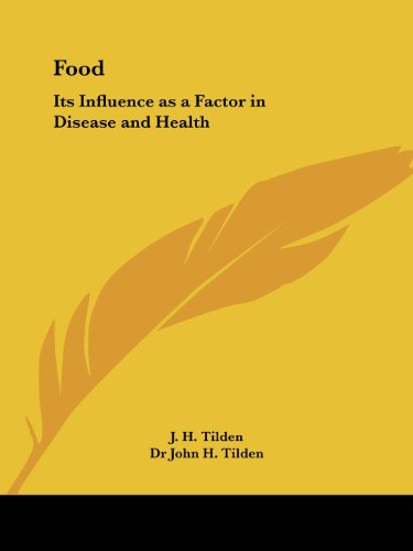 9781564598974: Food: Its Influence as a Factor in Disease and Health