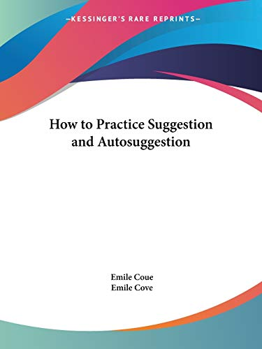 9781564599377: How to Practice Suggestion and Autosuggestion