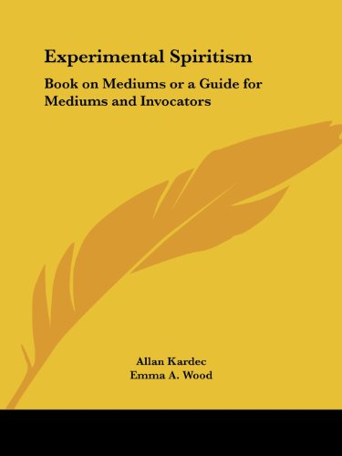 9781564599711: Experimental Spiritism: Book on Mediums or a Guide for Mediums and Invocators