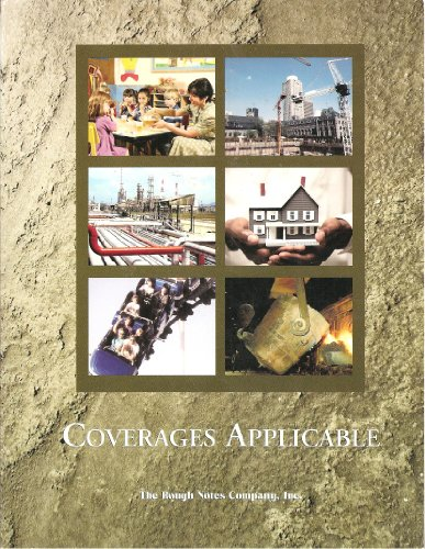 9781564612946: Coverages Applicable 2006: A Guide for Risk Management and Survey Work