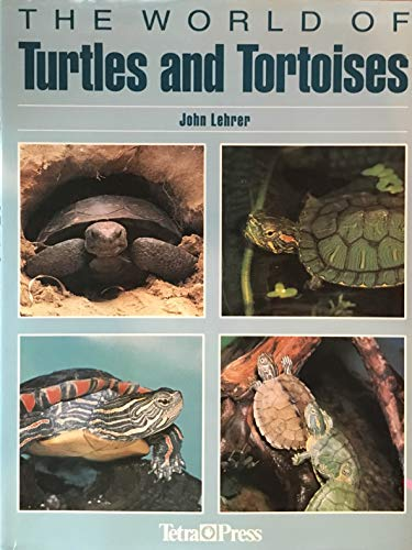 9781564651167: The World of Turtles and Tortoises