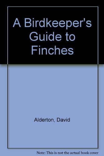 9781564651259: A Birdkeeper's Guide to Finches