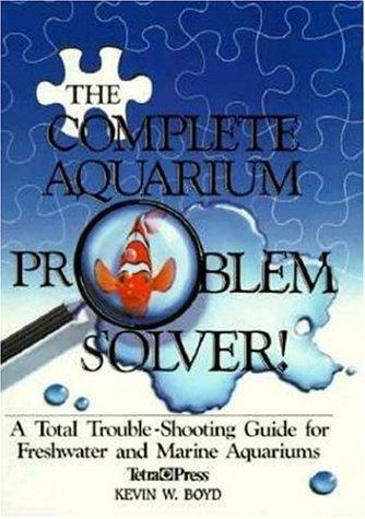 9781564651426: The Complete Aquarium Problem Solver