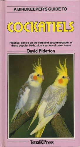 9781564651433: A Birdkeeper's Guide to Cockatiels