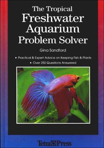 9781564651976: The Tropical Freshwater Aquarium Problem Solver