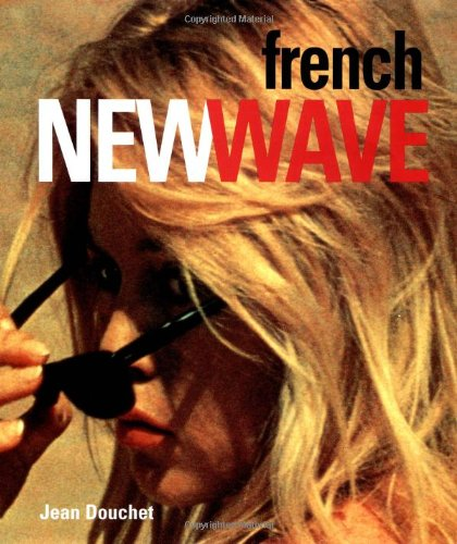 9781564660572: The French New Wave