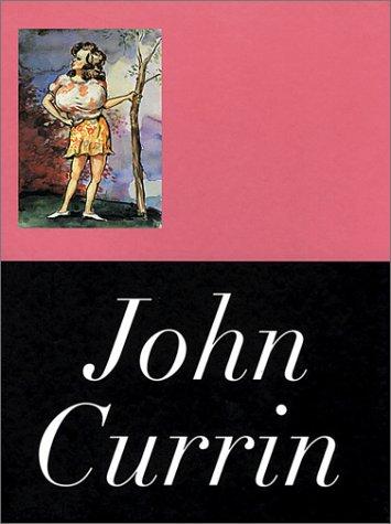 9781564660985: John Currin