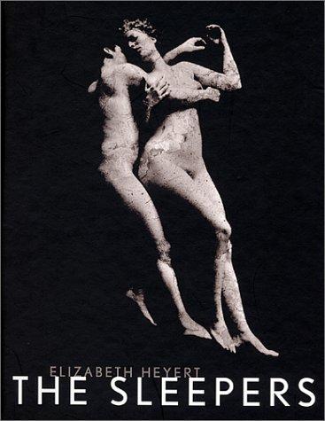 Elizabeth Heyert: The Sleepers