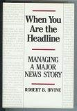 When You are the Headline: Robert B. Irvine