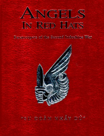 Angels In Red Hats: Paratroopers of the Second Indochina War: Sergent, Command