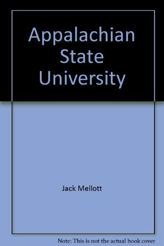 Appalachian State University: The first hundred years: Mellott, Jack