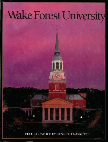 Wake Forest University A Photographic Portrait By Kenneth Garrett