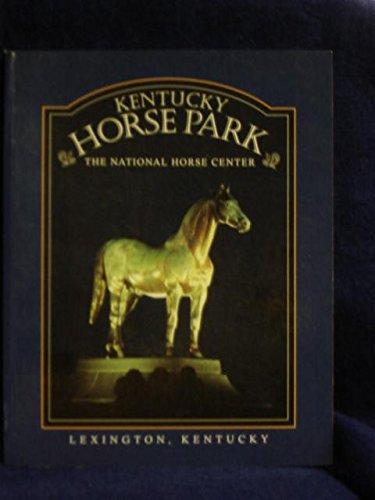 9781564690685: Kentucky Horse Park: The National Horse Center