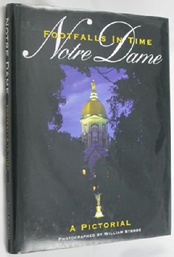 Notre Dame: Footfalls in Time: William Strode