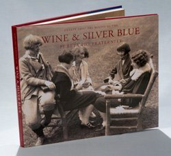 9781564691248: Hearts that are Bound By the Wine and Silver Blue: Pi Beta Phi Fraternity