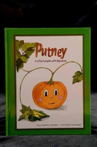 Putney: A Little Pumpkin with Big Ideas: n/a
