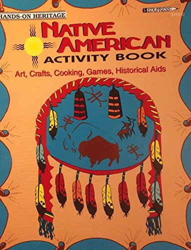 9781564720009: American Indian Activity Book: Arts Crafts Cooking